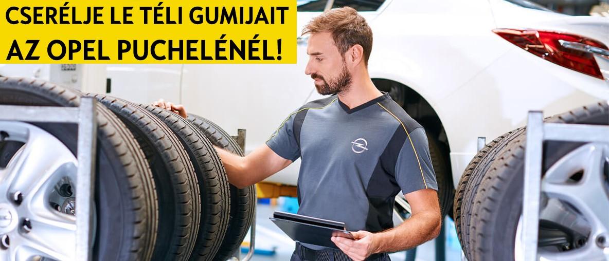 Cserélje le téli gumijait az Opel Puchelénél!